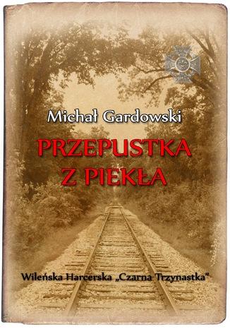 Okładka książki/ebooka Przepustka z piekła