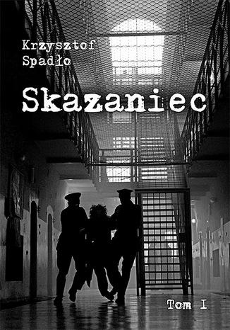 Okładka książki/ebooka Skazaniec