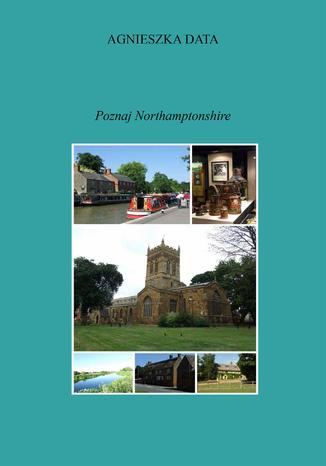 Okładka książki/ebooka Poznaj Northamptonshire