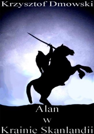 Okładka książki Alan w Krainie Skanlandii