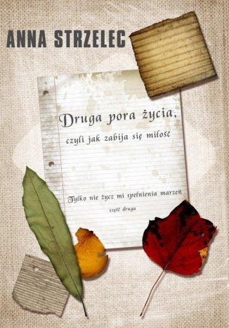 Okładka książki Druga pora życia
