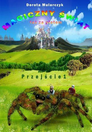 Okładka książki/ebooka Magiczny świat tuż za płotem