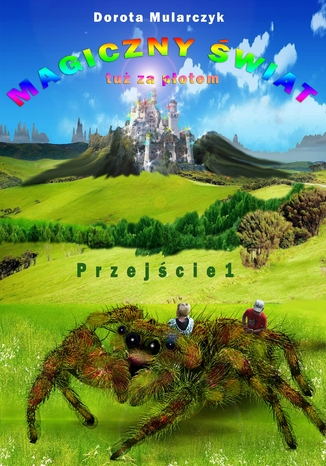 Okładka książki Magiczny świat tuż za płotem