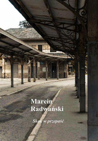 Okładka książki/ebooka Skok w przepaść