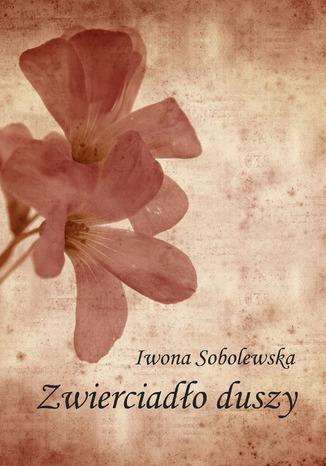 Okładka książki Zwierciadło duszy