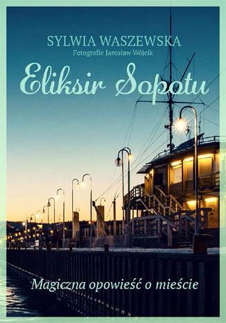 Okładka książki Eliksir Sopotu