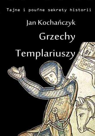 Okładka książki Grzechy Templariuszy