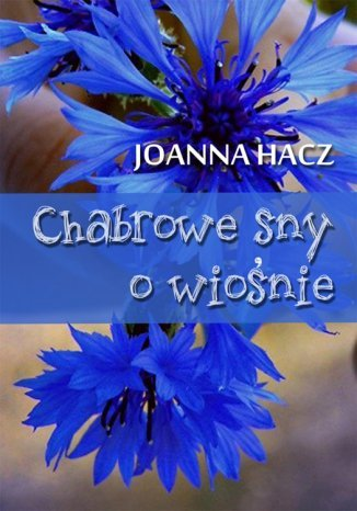 Ebook Chabrowe sny o wiośnie