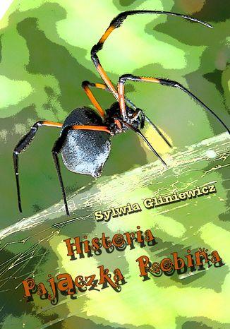 Okładka książki Historia Pajączka Robina
