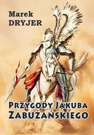 Okładka książki Przygody Jakuba Zabużańskiego