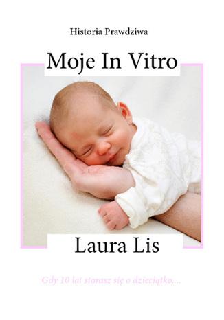 Okładka książki/ebooka Moje in vitro