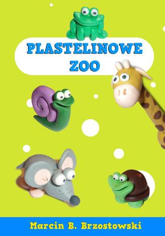 Okładka książki Plastelinowe zoo