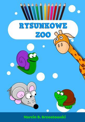 Okładka książki Rysunkowe zoo