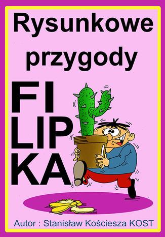 Okładka książki Rysunkowe przygody Filipka