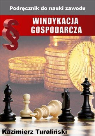 Okładka książki/ebooka Windykacja gospodarcza. Podręcznik do nauki zawodu