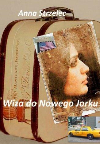 Okładka książki Wiza do Nowego Jorku