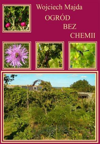 Okładka książki Ogród bez chemii