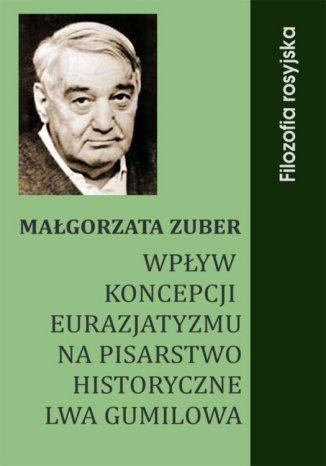 Okładka książki Wpływ koncepcji eurazjatyzmu