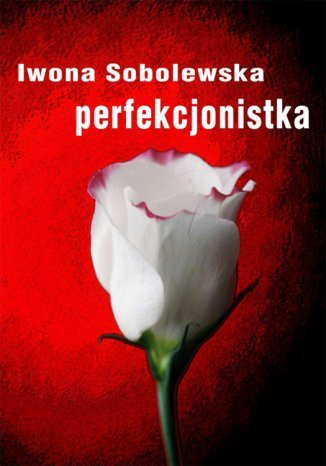 Okładka książki/ebooka Perfekcjonistka