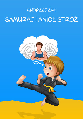 Okładka książki Samuraj i Anioł Stróż