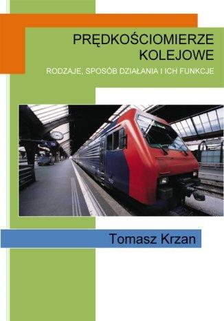 Okładka książki Prędkościomierze kolejowe