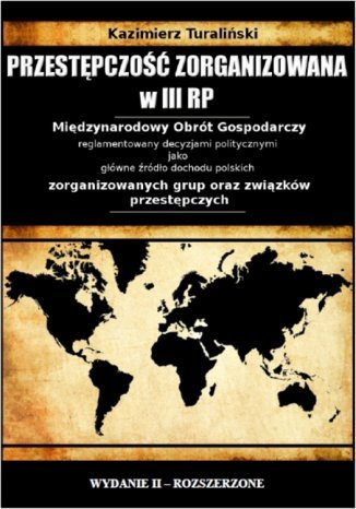 Okładka książki Przestępczość zorganizowana w III RP