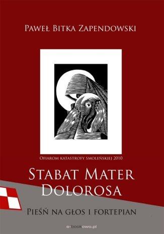 Okładka książki Stabat Mater Dolorosa - smoleńska