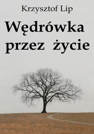 Okładka książki/ebooka Wędrówka przez życie