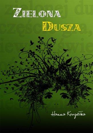Okładka książki/ebooka Zielona dusza