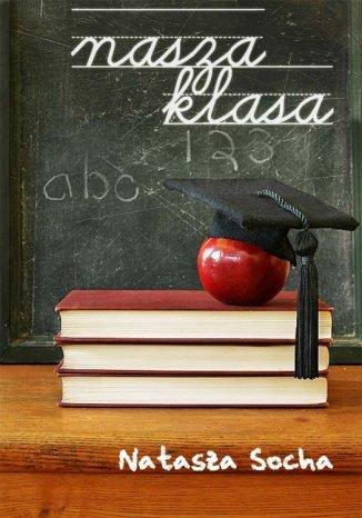 Okładka książki Nasza klasa