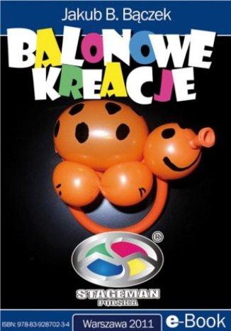 Balonowe kreacje