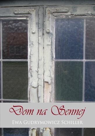 Okładka książki Dom na Sennej