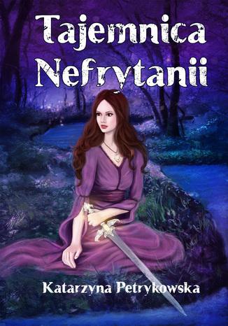 Okładka książki Tajemnica Nefrytanii