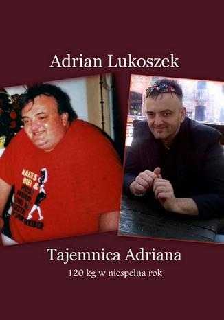 Okładka książki Tajemnica Adriana