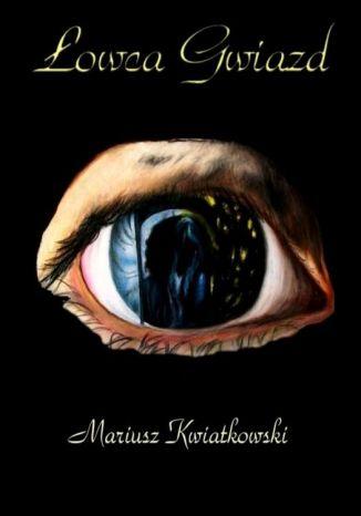 Okładka książki Łowca gwiazd