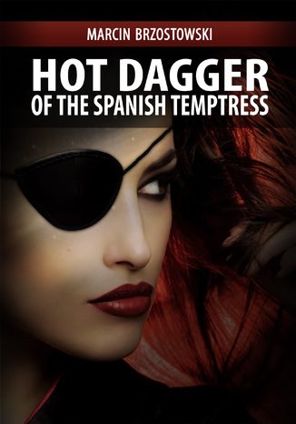 Okładka książki/ebooka Hot Dagger of the Spanish Temptress