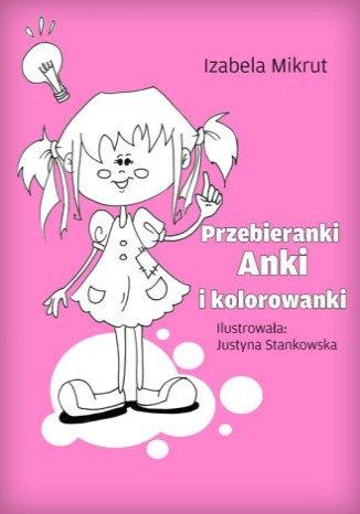 Okładka książki Przebieranki Anki i kolorowanki
