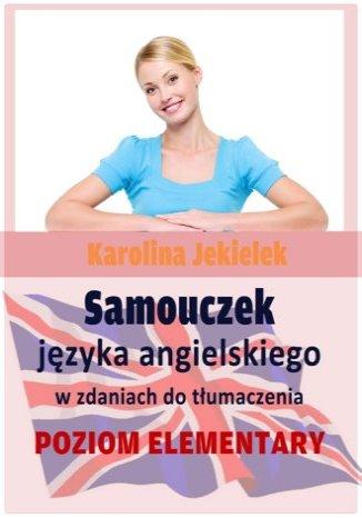 Okładka książki Samouczek języka angielskiego w zdaniach do tłumaczenia