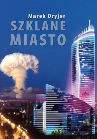 Okładka książki Szklane miasto