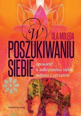 Okładka książki/ebooka W poszukiwaniu Siebie