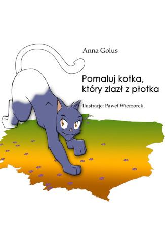Okładka książki Pomaluj kotka, który zlazł z płotka
