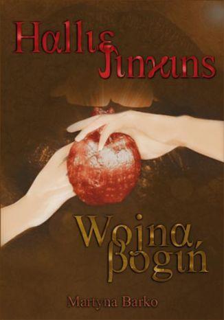 Okładka książki Hallie Jinkins: Wojna Bogiń
