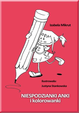 Okładka książki/ebooka Niespodzianki Anki i kolorowanki