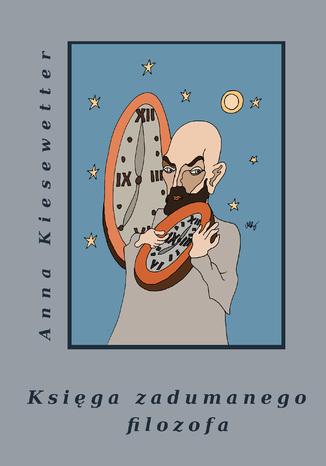 Okładka książki Księga zadumanego filozofa