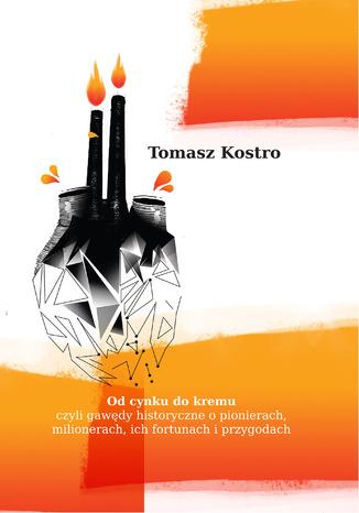 Okładka książki/ebooka Od cynku do kremu