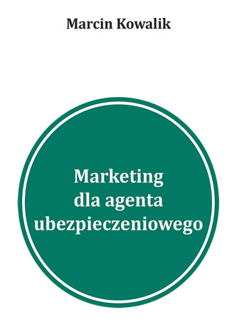 5 inspiracji na marketing w wyszukiwarkach dla agentów ubezpieczeniowych Pozyskiwanie klientów na ubezpieczenia w Google