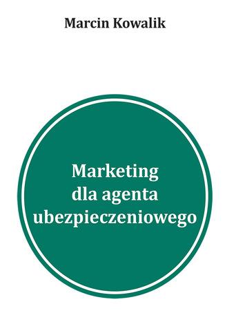 Okładka książki/ebooka 5 inspiracji na marketing w wyszukiwarkach dla agentów ubezpieczeniowych Pozyskiwanie klientów na ubezpieczenia w Google