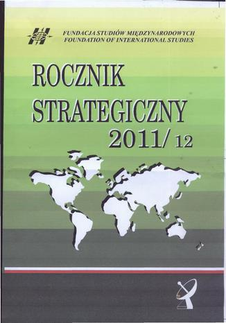 Rocznik Strategiczny 2011-12 - Obserwatorium bezpieczeństwa