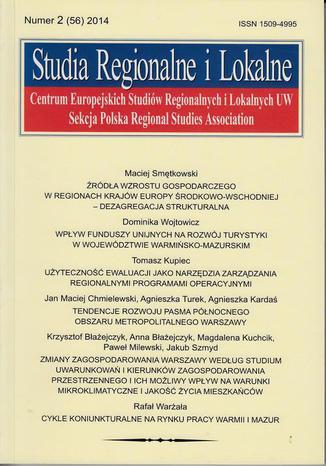 Studia Regionalne i Lokalne nr 2(56)/2014 - Dominika Wojtowicz: Wpływ funduszy unijnych na rozwój turystyki w województwie warmińsko-mazurskim