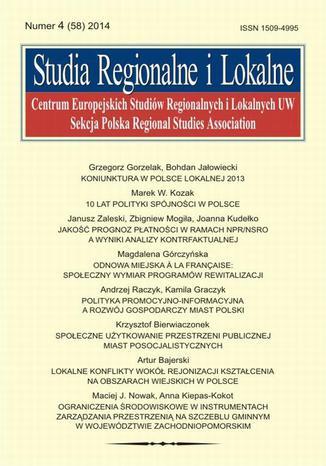 Studia Regionalne i Lokalne nr 4(58)2014 - Janusz Zaleski, Zbigniew Mogiła, Joanna Kudełko: Jakość prognoz platności w ramach NPR/NSRO a wyniki analizy kontrfaktualnej